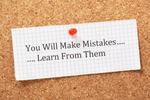 You will make mistakes,learn from them