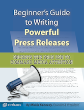 Free Beginner's Guide to Writing Powerful Press Releases - from eReleases