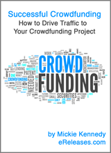 Successful Crowdfunding: How to Drive Traffic to Your Crowdfunding Project - free eBook from eReleases